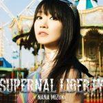 水樹奈々『SUPERNAL LIBERTY』で4年10カ月ぶりアルバム発売