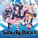 【SHOW BY ROCK!!】ニコ生にて1話〜9話までの一挙放送を実施!