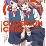 【Classroom☆Crisis】ニコ生にて1話~8話までの一挙放送を実施!!