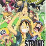 劇場版第10作『ONE PIECE FILM STRONG WORLD』が8月12日(金)に放送決定!!
