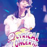 【竹達彩奈】ライブBD&DVD「Lyrical Concerto」発売記念ニコ生が本日放送!!
