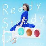 【水瀬いのり】新曲「Ready Steady Go!」全曲試聴動画が公開!ファン必見