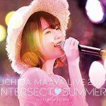 【内田真礼】「INTERSECT SUMMER」ライブコメンタリー番組が本日放送!