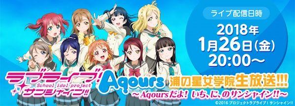 ラブライブ!サンシャイン!! Aqours浦の星女学院生放送!!! ~Aqoursだよ!いち、 に、 のサンシャイン!!~」が放送