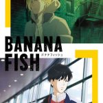 【BANANA FISH】出演声優が解禁!!内田雄馬や野島健児ほか発表!コメントも到着