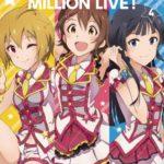 【ミリオンライブ!】2ndライブの全編放送が本日より2日間連続で実施!生コメンタリー版も同時放送