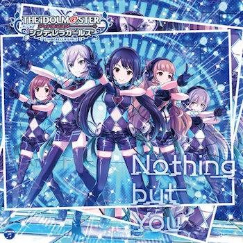 デレマスよりキャラソン「Nothing but you」発売記念特番が今夜放送!
